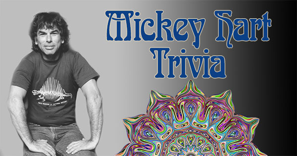 Mickey Hart trivia from Grateful Dead of the day