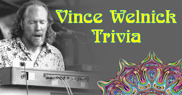 Vince Welnick trivia from Grateful Dead of the Day