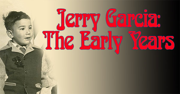 Jerry Garcia the early years trivia from Grateful Dead of the day